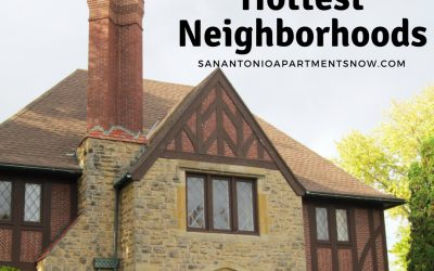 The Best San Antonio Neighborhoods